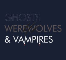 Ghosts, Werewolves & Vampires by byway
