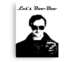 Let's Boo-Boo Canvas Print