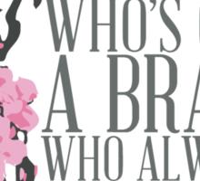 a girl who's got a brain Sticker