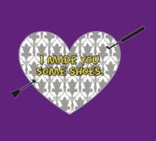 I Made You Some Shoes {Standard Design} by BBCSPUL