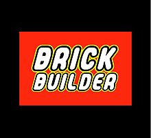 BRICK BUILDER  by ChilleeW