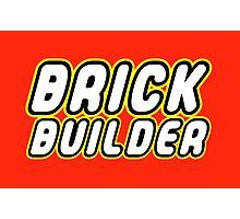 BRICK BUILDER  Photographic Print