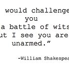 William Shakespeare Quote by weesestees