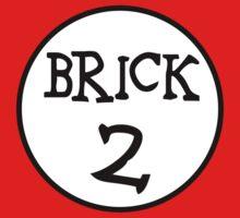 BRICK 2 by ChilleeW