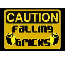 Caution Falling Bricks Photographic Print