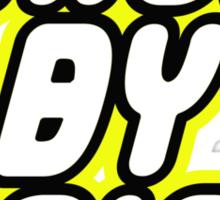 BRICK BY BRICK Sticker