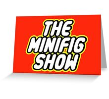 THE MINIFIG SHOW Greeting Card