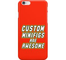 CUSTOM MINIFIGS ARE AWESOME, Customize My Minifig iPhone Case/Skin