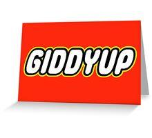 GIDDYUP Greeting Card
