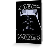 DarceVader Greeting Card