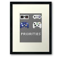 priorities Framed Print