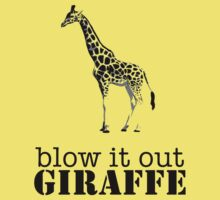 Blow it out giraffe T-Shirt