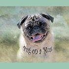 Pug on a Mug #3 by Susan Werby