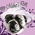 Happy Mother's Day from Wilma by brotbackgeraet