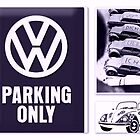 VW parking only :) by ©The Creative  Minds