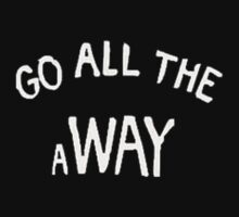 Go all the away by bandthreads