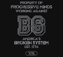 Progressive Minds Working Against a Broken System by Samuel Sheats
