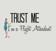 Trust Me I'm a Flight Attendant by av8id