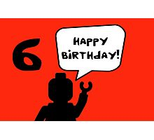 Happy 6th Birthday Greeting Card Photographic Print