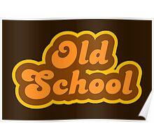 Old School - Retro 70s - Logo Poster