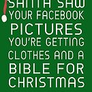Santa Saw Your Facebook Pictures by Linda Allan