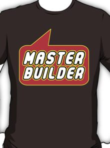 Master Builder, Bubble-Tees.com T-Shirt