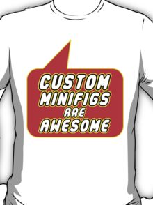 Custom Minifigs are Awesome, Bubble-Tees.com T-Shirt