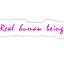 Real human being. Drive. Sticker