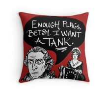 I Want A Tank Throw Pillow