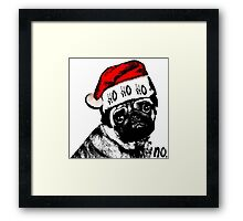 Christmas Pug Ho Ho No Framed Print