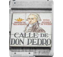 Don Pedro Street, Madrid iPad Case/Skin