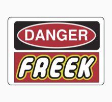 Danger Freek Sign Kids Clothes