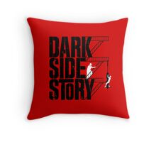 Dark Side Story Throw Pillow