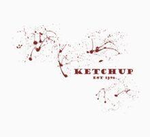 Ketchup - Since 1896 T-Shirt