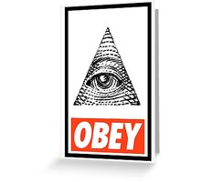 Obey the Illuminati Greeting Card