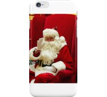 HO !  HO !  HO ! SANTA IS WAVING TO YOU  iPhone Case/Skin