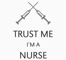 Trust Me I'm A Nurse by MrFaulbaum