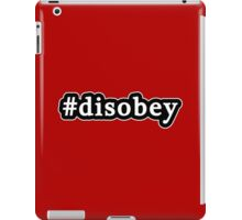 Disobey - Hashtag - Black & White iPad Case/Skin