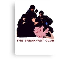 THE BREAKFAST CLUB Canvas Print