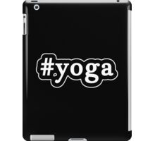 Yoga - Hashtag - Black & White iPad Case/Skin
