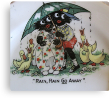 Golliwogs saying Rain Rain Go Away Canvas Print