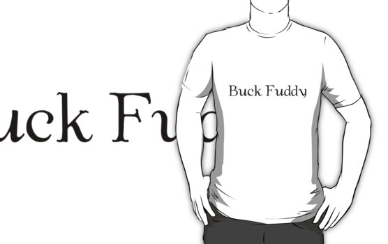 Buck Fuddy by Shannon Beauford
