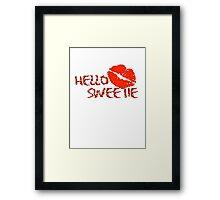 Hello Sweetie Framed Print