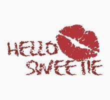 Hello Sweetie by Gina Mieczkowski