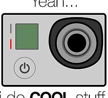 GOPRO - I do cool stuff by rlaunchbury