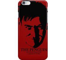 The Penguin - Quote  iPhone Case/Skin