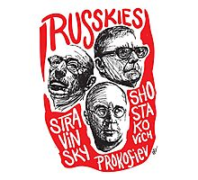 Ruskies-Russian Composerss Photographic Print