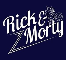 Rick and Morty (white lettering) by Victoria  Olson