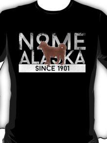 Nome Alaska Since 1901 T-Shirt