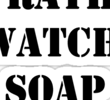 Right Now, I'd Rather Be Watching Soap Operas - Black Text Sticker